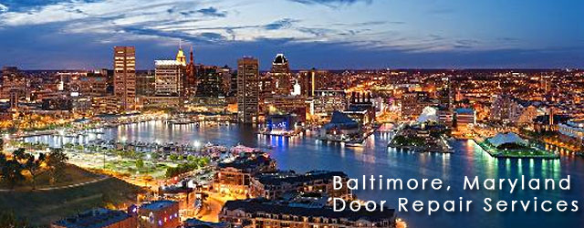 Baltimore, Maryland Door Repair Service