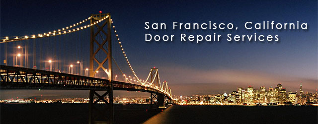 San Francisco, California Door Repair Service