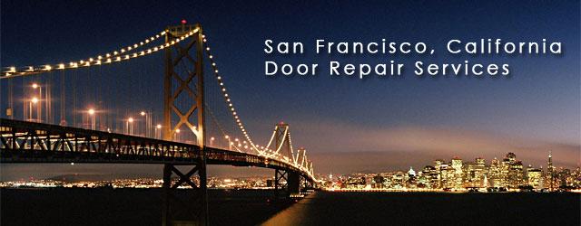 San Francisco, California Door Repair Service