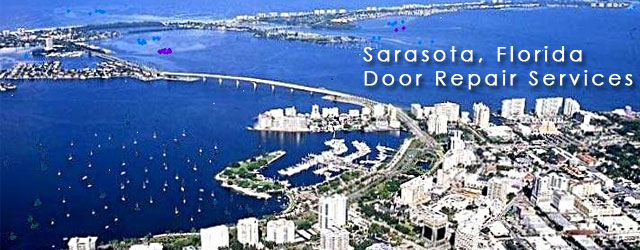 Sarasota, Florida Door Repair Services