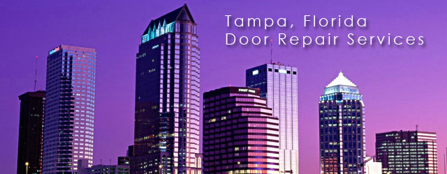 Tampa Florida Door Repair